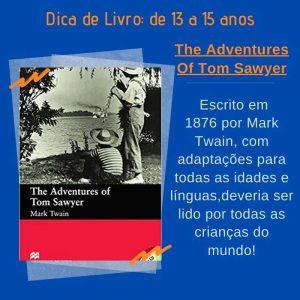 The Adventures Of Tom SawyerS